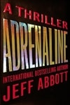 Abbott, Jeff - Adrenaline (Signed First Edition)