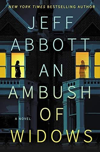 An Ambush of Widows by Jeff Abbott