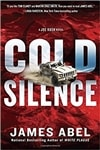 Cold Silence | Abel, James (Reiss, Bob) | Signed First Edition Book