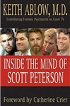 Inside the Mind of Scott Peterson | Ablow, Keith | Signed First Edition Book