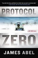 Protocol Zero | Abel, James (Reiss, Bob) | Signed First Edition Book