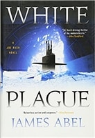 White Plague | Abel, James (Reiss, Bob) | Signed First Edition Book