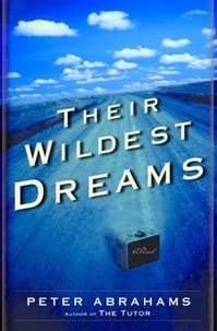 Their Wildest Dreams | Abrahams, Peter | Signed First Edition Book