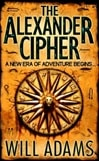 Alexander Cipher | Adams, Will | Signed 1st Edition Thus UK Trade Paper Book