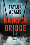 Adams, Taylor | Hairpin Bridge | Signed First Edition Book