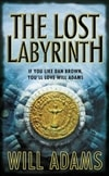 Lost Labyrinth, The | Adams, Will | Signed 1st Edition UK Trade Paper Book