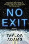 Adams, Taylor | No Exit | Signed First Edition Copy