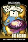 When Rainbows Walk | Adamov, Bob | Signed First Edition Book