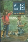 Tribe for Lexi, A | Adler, C.S. | First Edition Book