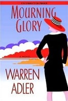 Mourning Glory | Adler, Warren | Signed First Edition Book