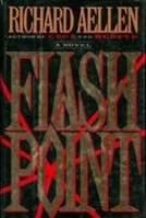 Flashpoint by Richard Aellen | Signed First Edition Book