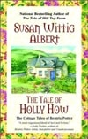 Tale of Holy How, The | Albert, Susan Wittig | Signed First Edition Book