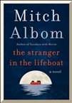 Albom, Mitch | Stranger in the Lifeboat, The | Signed First Edition Book