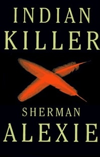 Alexie, Sherman - Indian Killer (Signed First Edition)
