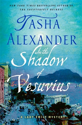 In the Shadow of Vesuvius by Tasha Alexander
