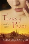 Alexander, Tasha | Tears of Pearl | Signed First Edition Book
