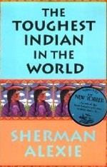 Toughest Indian in the World | Alexie, Sherman | Signed First Edition Book
