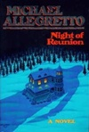 Night of Reunion | Allegretto, Michael | First Edition Book