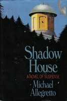 Shadow House | Allegretto, Michael | Signed First Edition Book
