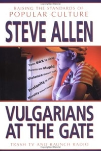 Vulgarians at the Gate | Allen, Steve | First Edition Book