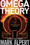 Alpert, Mark - Omega Theory (Signed First Edition)