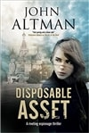 Altman, John | Disposable Asset | Signed UK Edition Book