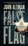 False Flag | Altman, John | Signed First Edition Book