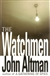 Watchmen | Altman, John | Signed First Edition Book