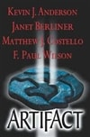 Anderson, Kevin J. & F. Paul Wilson - Artifact (Double-Signed First Edition)