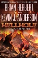 Hellhole: Awakening | Anderson, Kevin J. & Herbert, Brian | Double-Signed 1st Edition