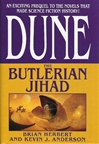 Anderson, Kevin J. & Herbert, Brian - Dune: Butlerian Jihad (Double-Signed First Edition)