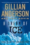 Dream of Ice, A | Anderson, Gillian & Rovin, Jeff | Signed First Trade Paper Edition Book