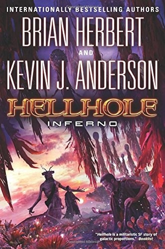 Hellhole: Inferno by Brian Herbert and Kevin J. Anderson