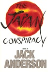 Japan Conspiracy, The | Anderson, Jack | Signed First Edition Book