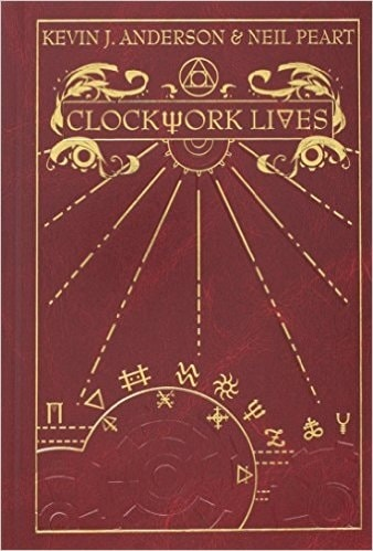 Clockwork Lives by Kevin J Anderson