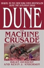 Dune: Machine Crusade | Anderson, Kevin J. & Herbert, Brian | Double-Signed 1st Edition