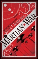 Anderson, Kevin J. - Martian War, The (Signed First Edition)