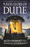 Anderson, Kevin J. & Herbert, Brian | Navigators of Dune | Double Signed First Edition Book