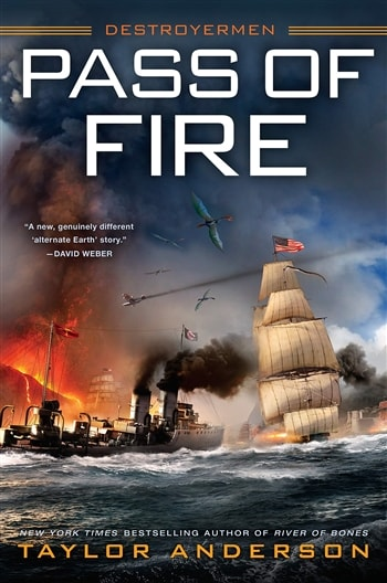 Pass of Fire by Taylor Anderson