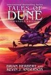 Tales of Dune: Expanded Edition | Anderson, Kevin J. & Herbert, Brian | Double Signed First Edition Book