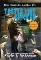 Tastes Like Chicken | Anderson, Kevin J. | Signed First Edition Book