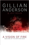 Anderson, Gillian & Rovin, Jeff | Vision of Fire, A | Double-Signed First Edition UK Book