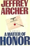 Archer, Jeffrey | Matter of Honor, A | Signed First Edition Book