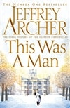 Archer, Jeffrey | This Was a Man | Signed First Edition UK Book