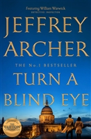 Archer, Jeffrey | Turn a Blind Eye | Signed UK First Edition Book