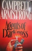 Agents of Darkness | Armstrong, Campbell | Signed First Edition UK Book