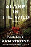 Armstrong, Kelley | Alone in the Wild | Signed First Edition Copy