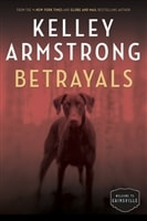Betrayals | Armstrong, Kelley | Signed First Edition Book