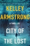 Armstrong, Kelley | City of the Lost | Signed First Edition Book