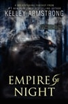 Empire of Night | Armstrong, Kelley | Signed First Edition Book